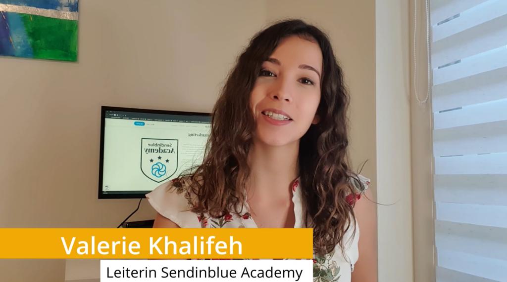 Valerie Khalifeh - Leiterin Sendinblue Academy - Email Marketing Kurs